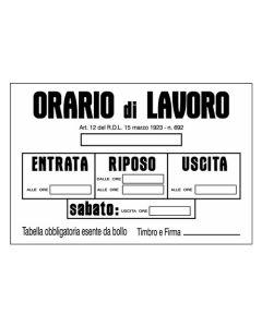 """Oreca - 1 Cartello segnaletico in PVC """"Orario di Lavoro"""" - formato 300x200 mm"""