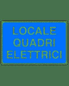 PUBBLICENTRO - CARTELLO LOCALE QUADRI ELETTRICI 300X200 IN ALLUMINIO