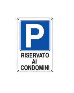 """ORECA-CARTELLO """"PARCHEGGIO RISERVATO AI CONDOMINI"""" IN PVC 20x30"""